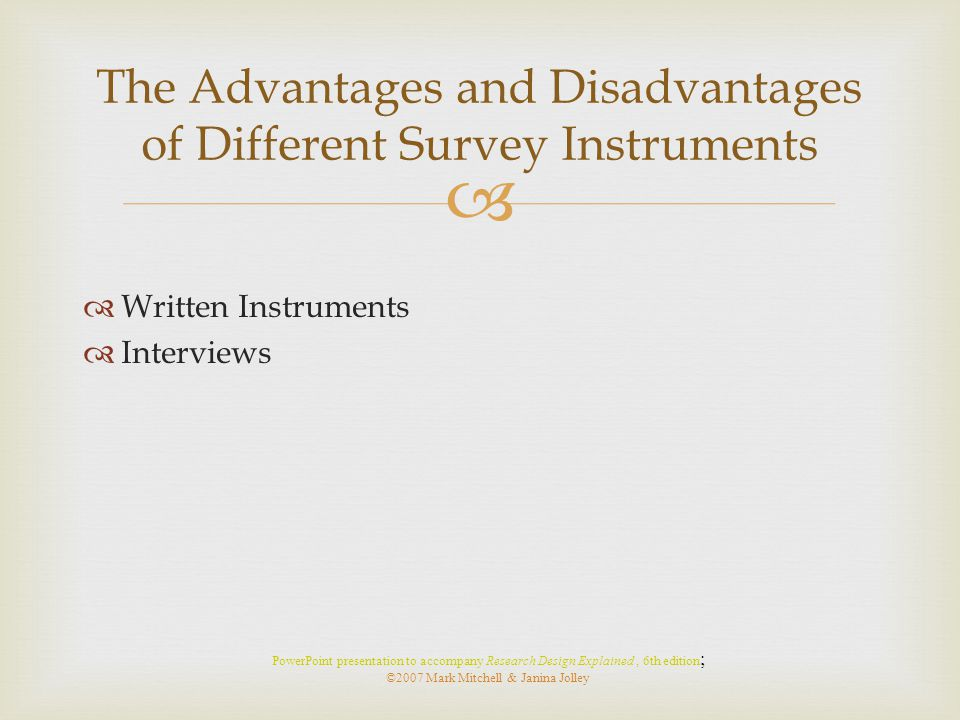The Advantages and Disadvantages of Different Survey Instruments