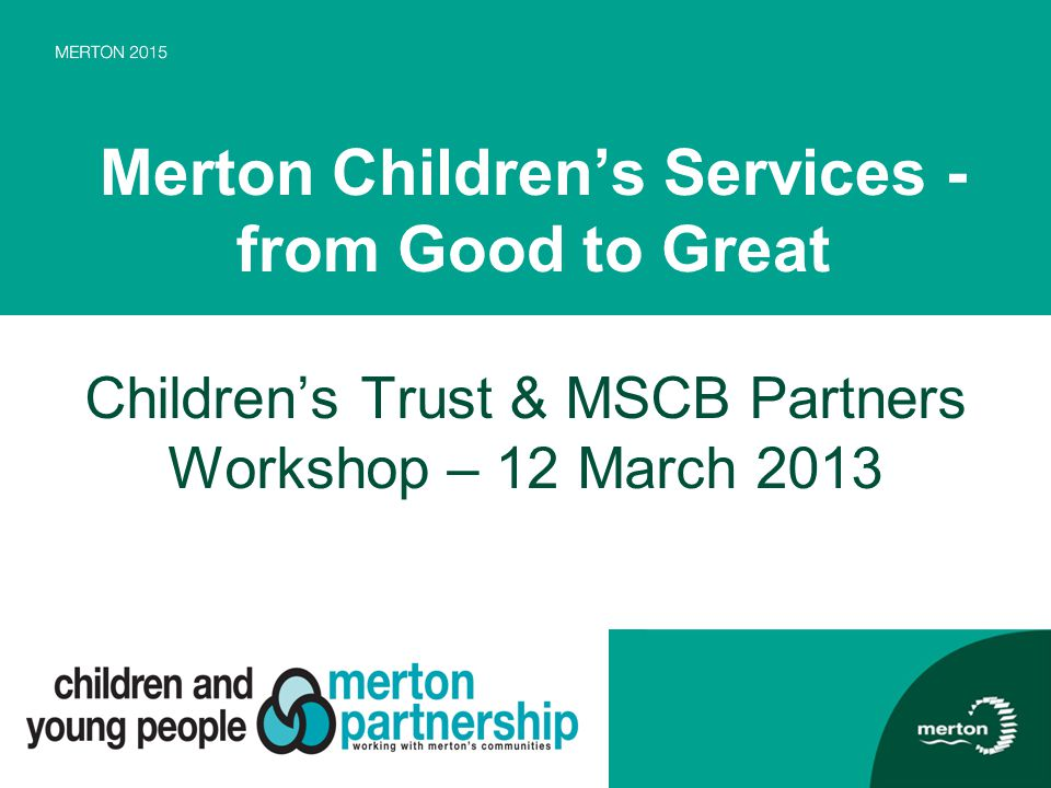 Merton Children's Services -from Good to Great