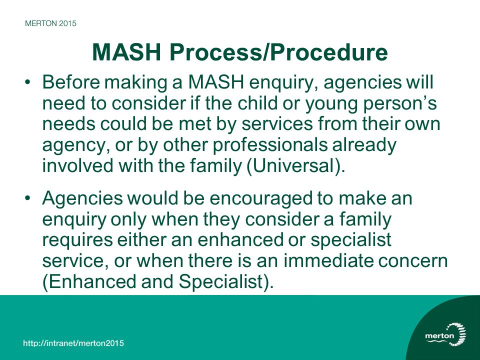 MASH Process/Procedure