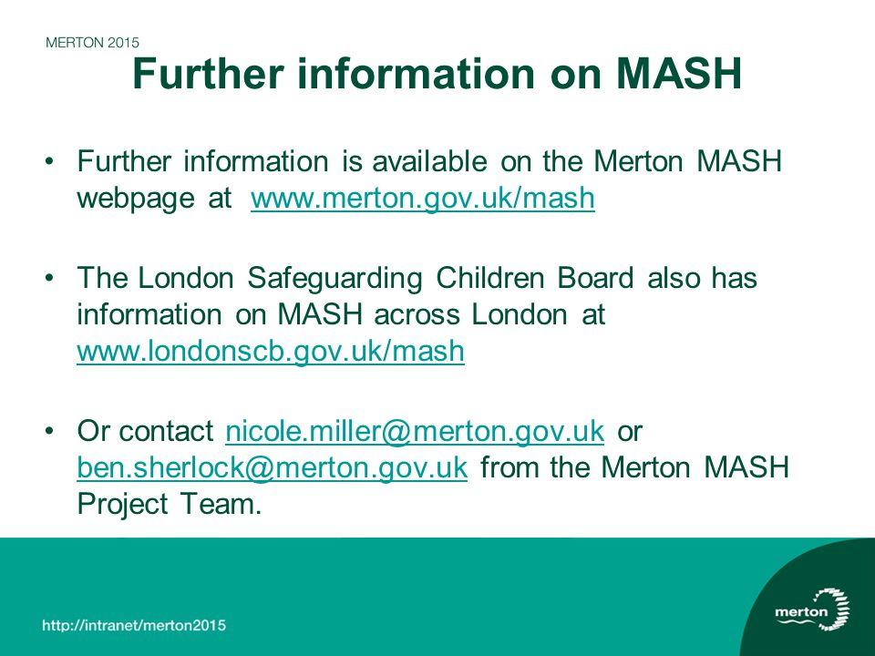 Further information on MASH