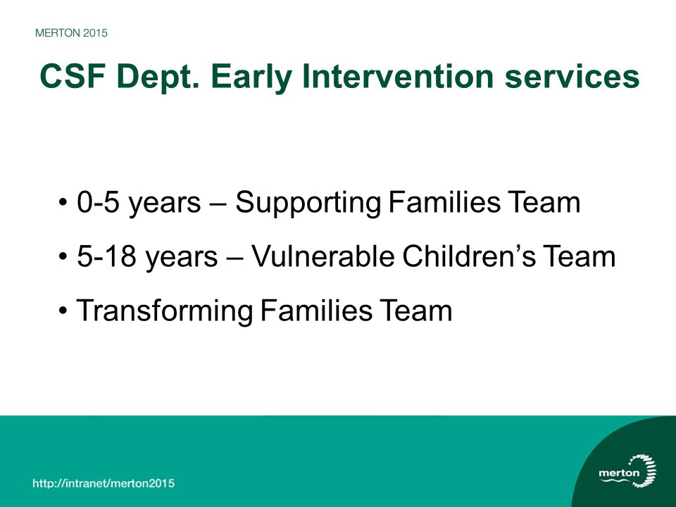 CSF Dept. Early Intervention services