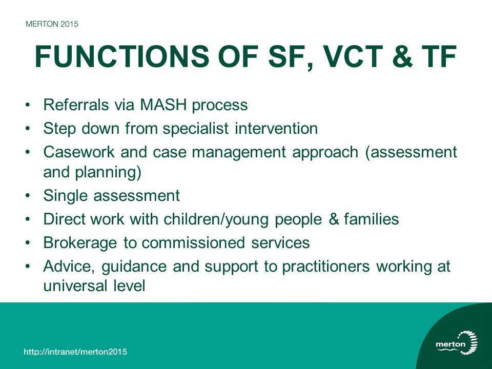 FUNCTIONS OF SF, VCT & TF Referrals via MASH process