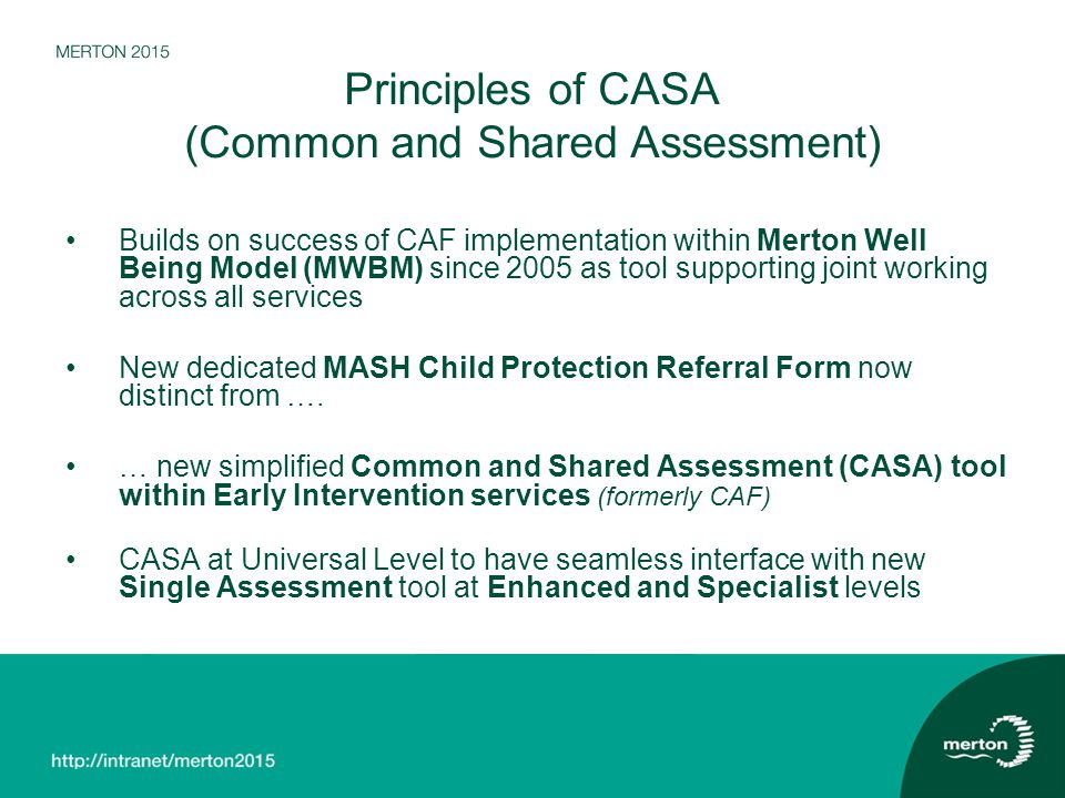 Principles of CASA (Common and Shared Assessment)