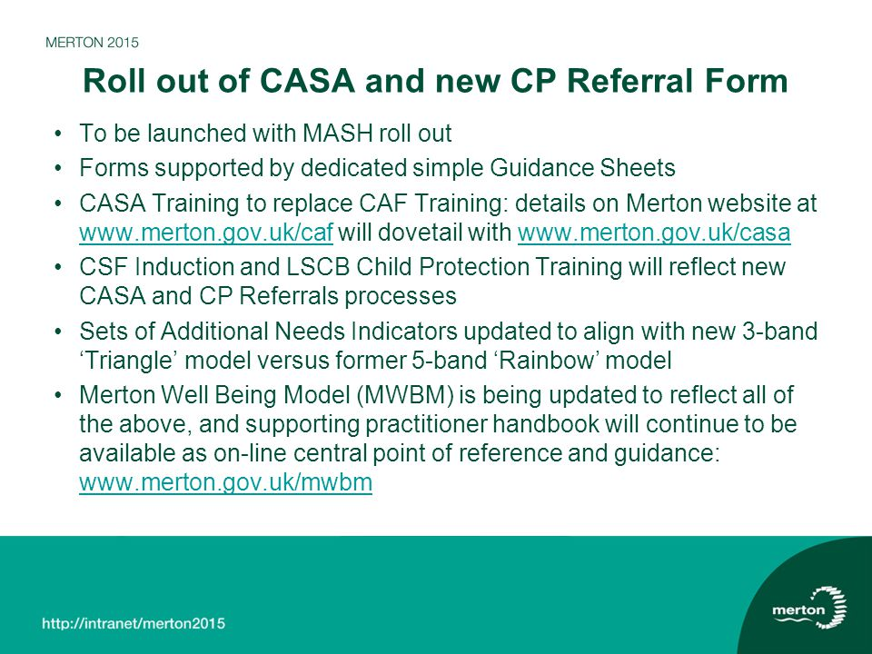 Roll out of CASA and new CP Referral Form