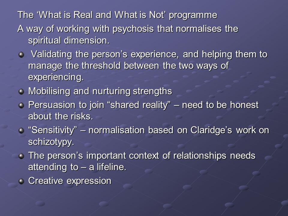 The 'What is Real and What is Not' programme
