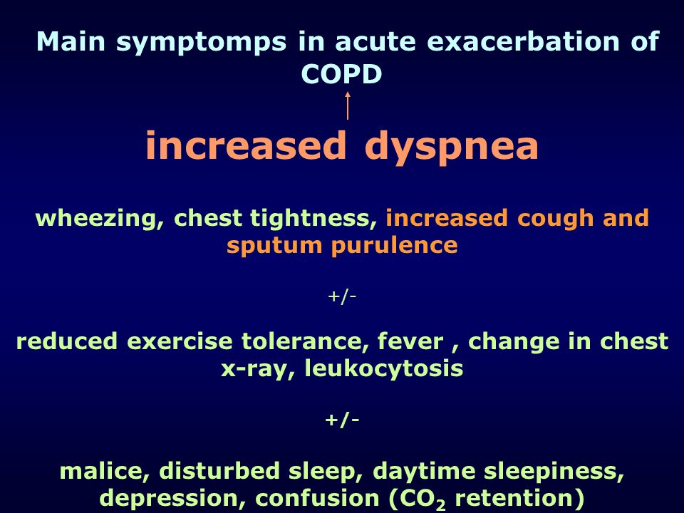 wheezing, chest tightness, increased cough and sputum purulence