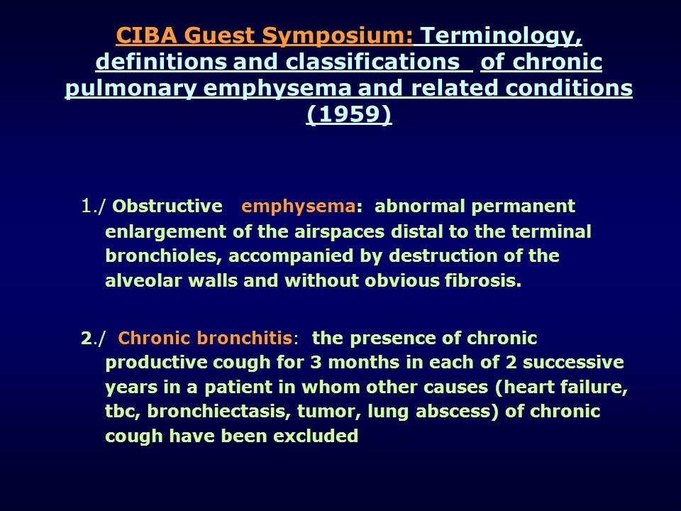 CIBA Guest Symposium: Terminology, definitions and classifications of chronic pulmonary emphysema and related conditions (1959)