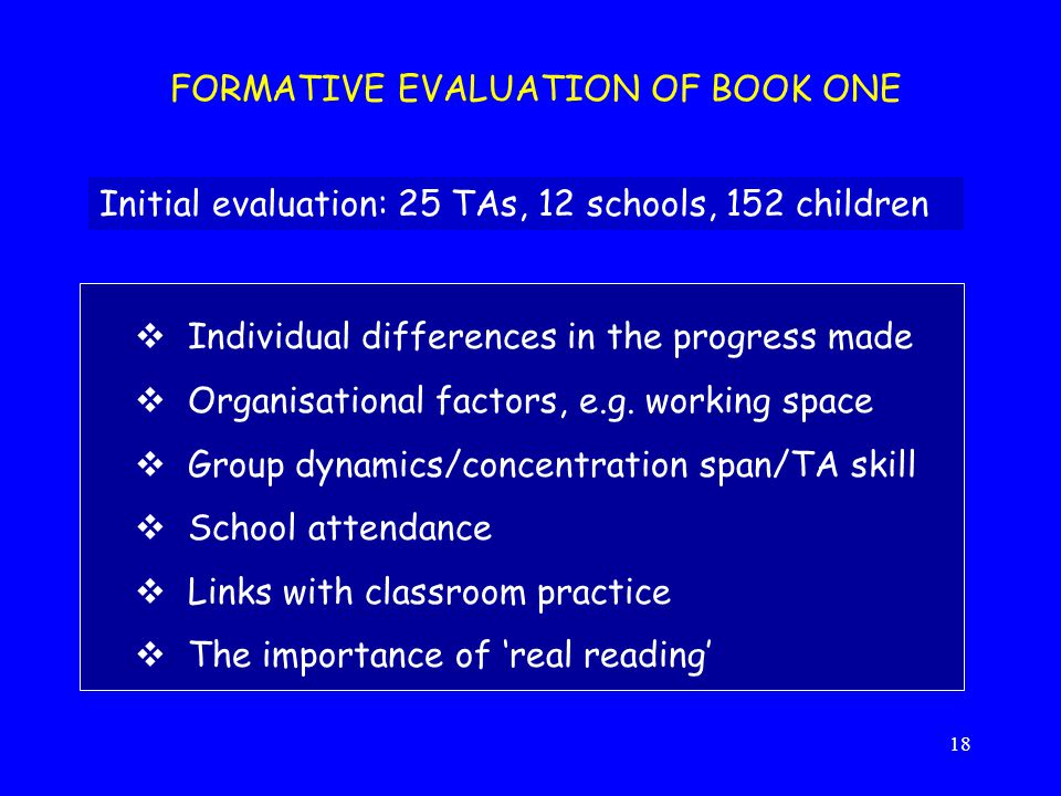 FORMATIVE EVALUATION OF BOOK ONE
