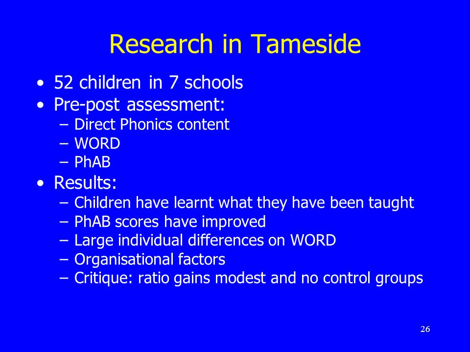 Research in Tameside 52 children in 7 schools Pre-post assessment: