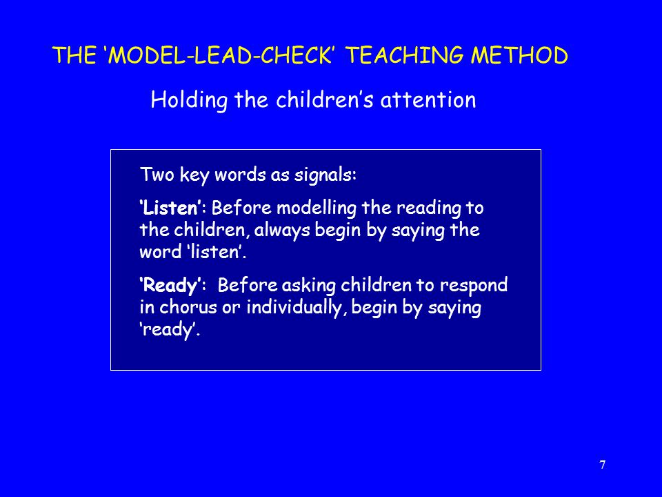 THE 'MODEL-LEAD-CHECK' TEACHING METHOD