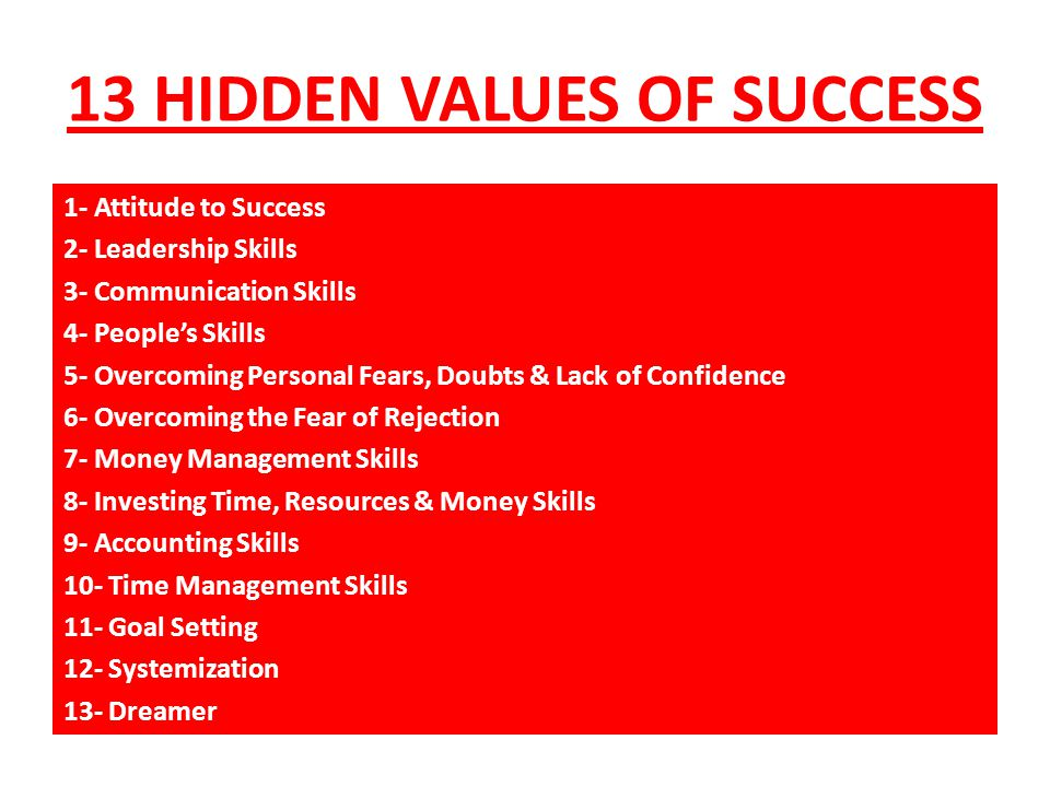 13 HIDDEN VALUES OF SUCCESS
