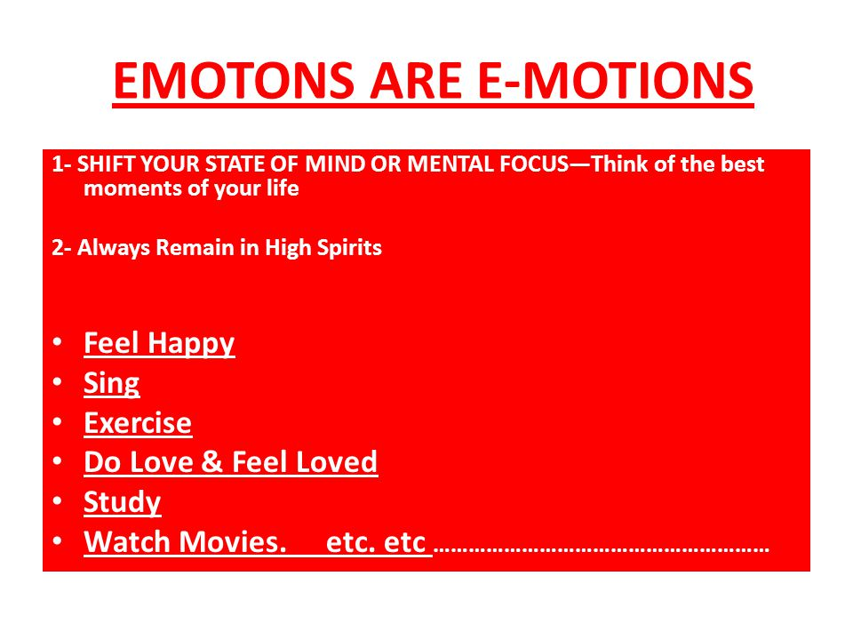EMOTONS ARE E-MOTIONS Feel Happy Sing Exercise Do Love & Feel Loved