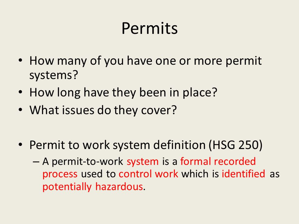 Permits How many of you have one or more permit systems