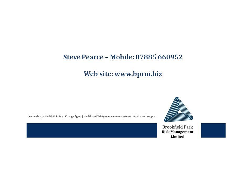 Steve Pearce – Mobile: 07885 660952 Web site: www.bprm.biz