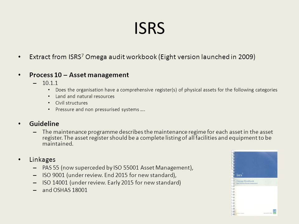 ISRS Extract from ISRS7 Omega audit workbook (Eight version launched in 2009) Process 10 – Asset management.