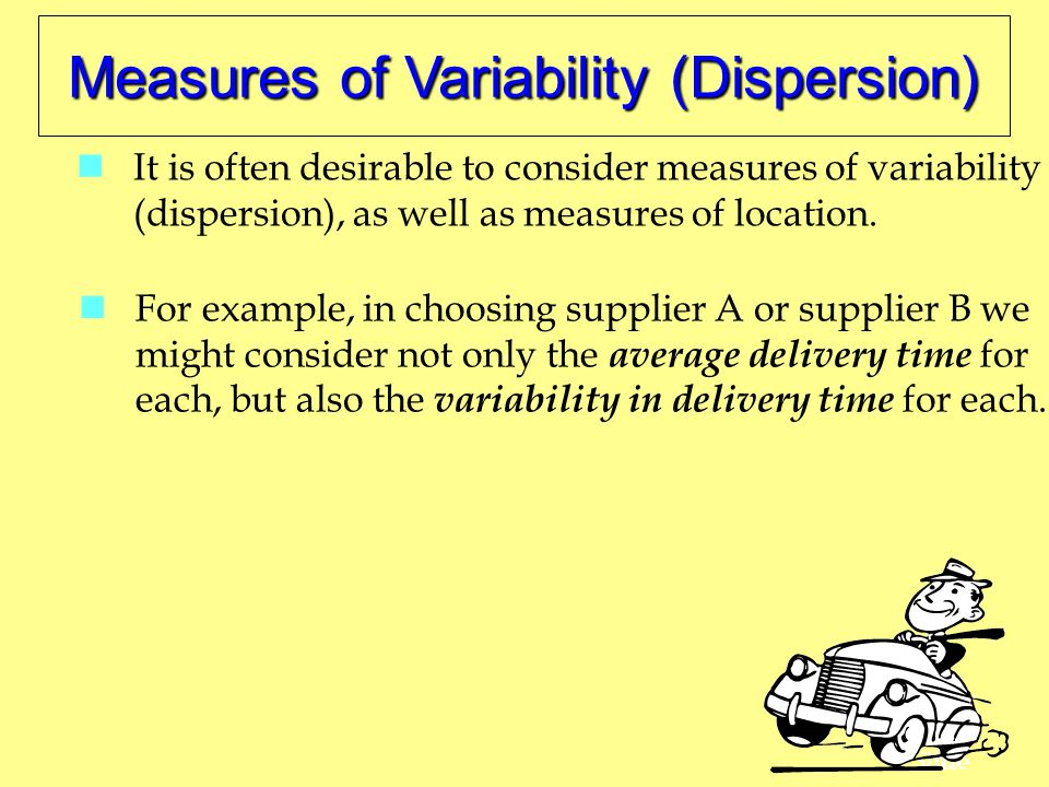 Measures of Variability (Dispersion)