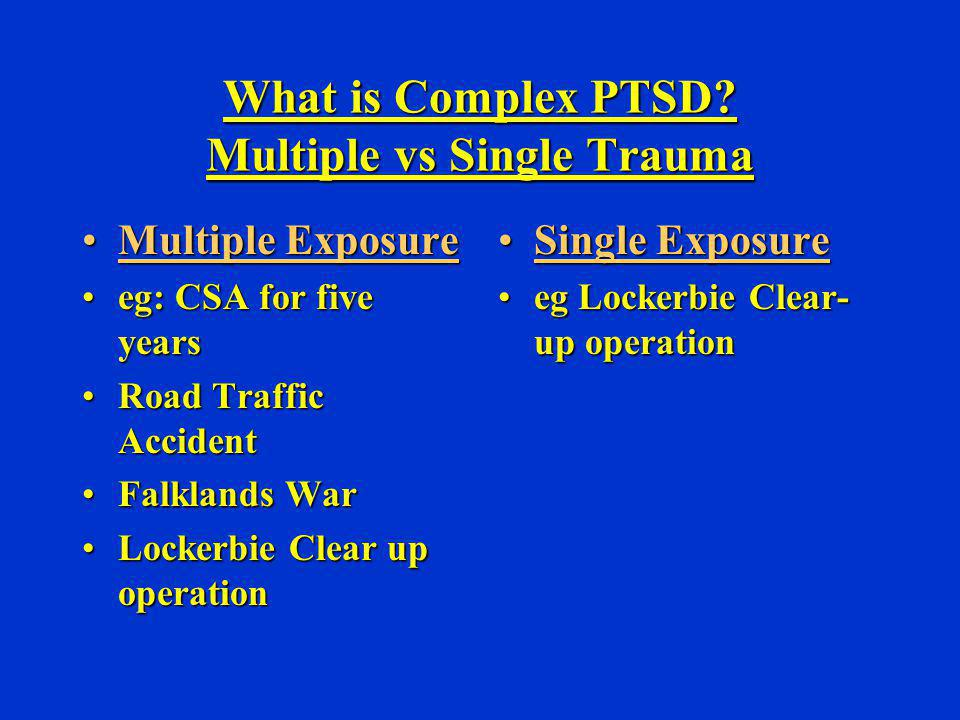 What is Complex PTSD Multiple vs Single Trauma
