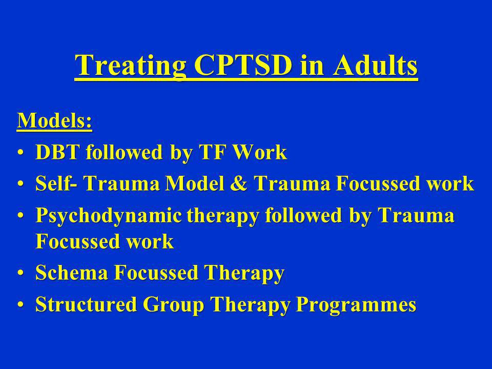 Treating CPTSD in Adults