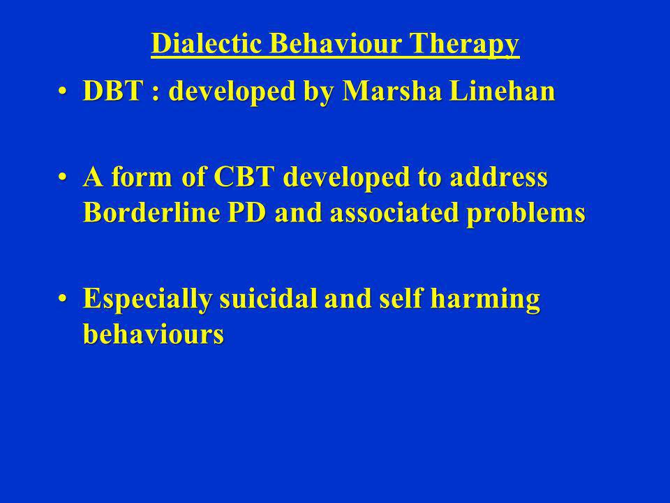 Dialectic Behaviour Therapy