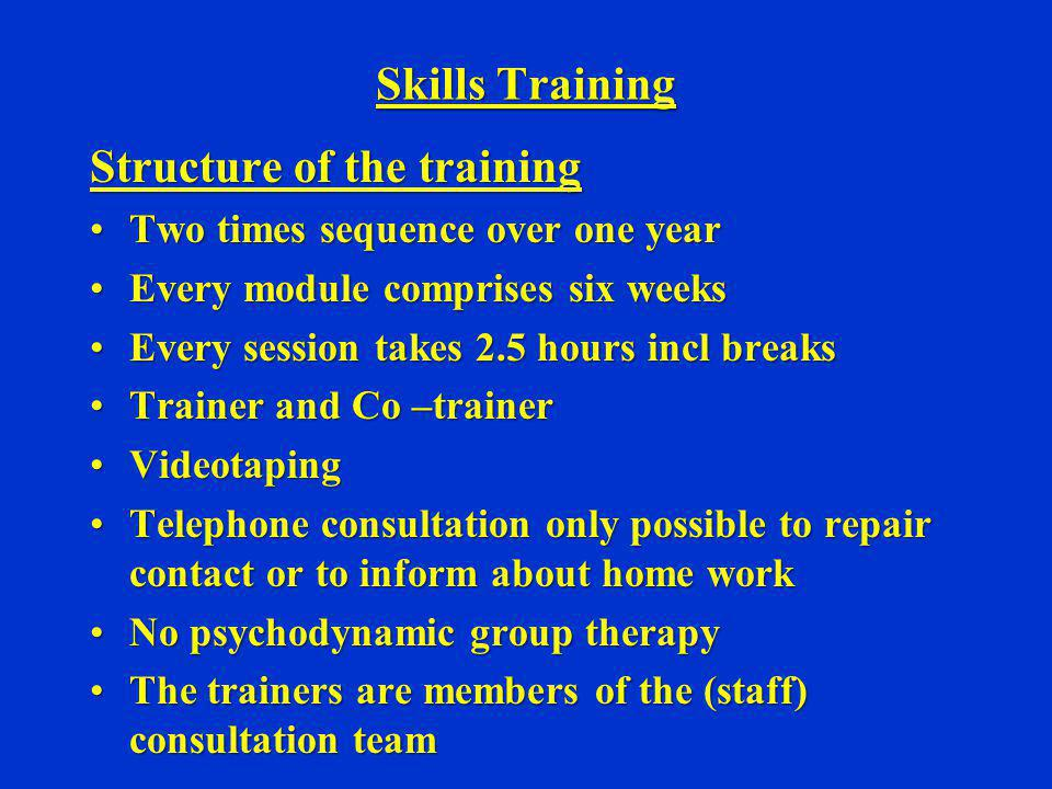 Structure of the training