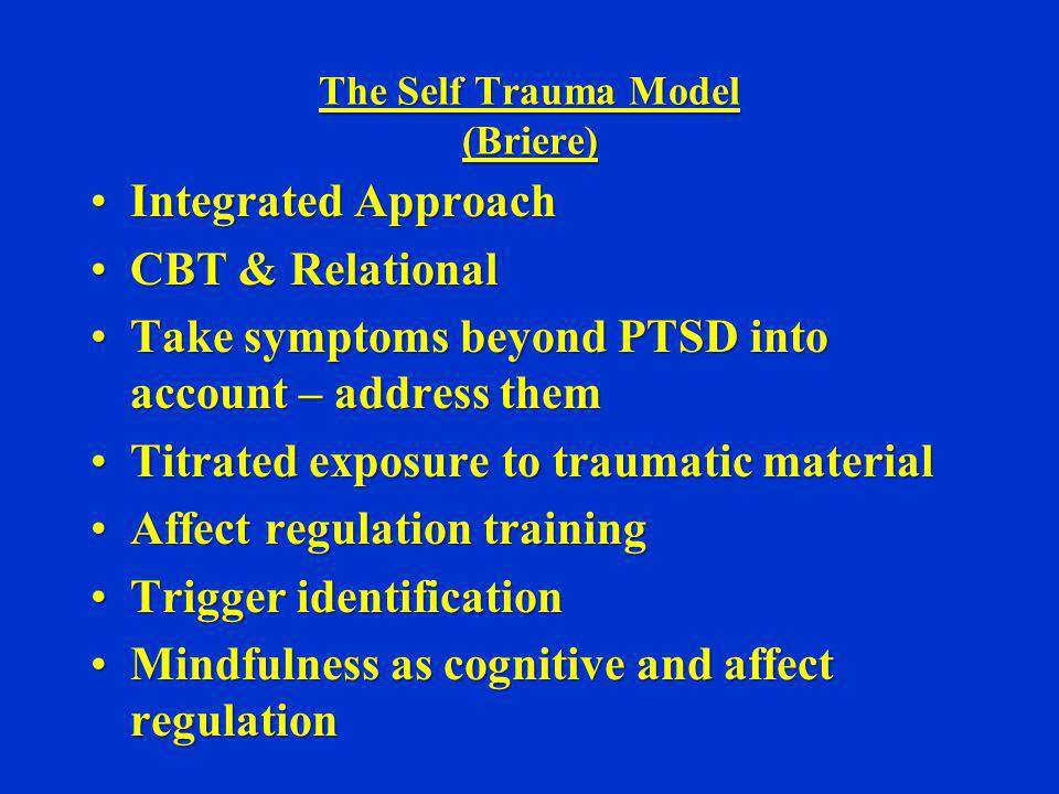The Self Trauma Model (Briere)