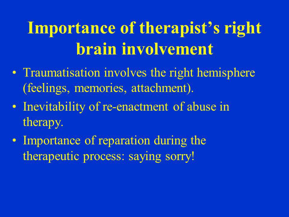 Importance of therapist's right brain involvement