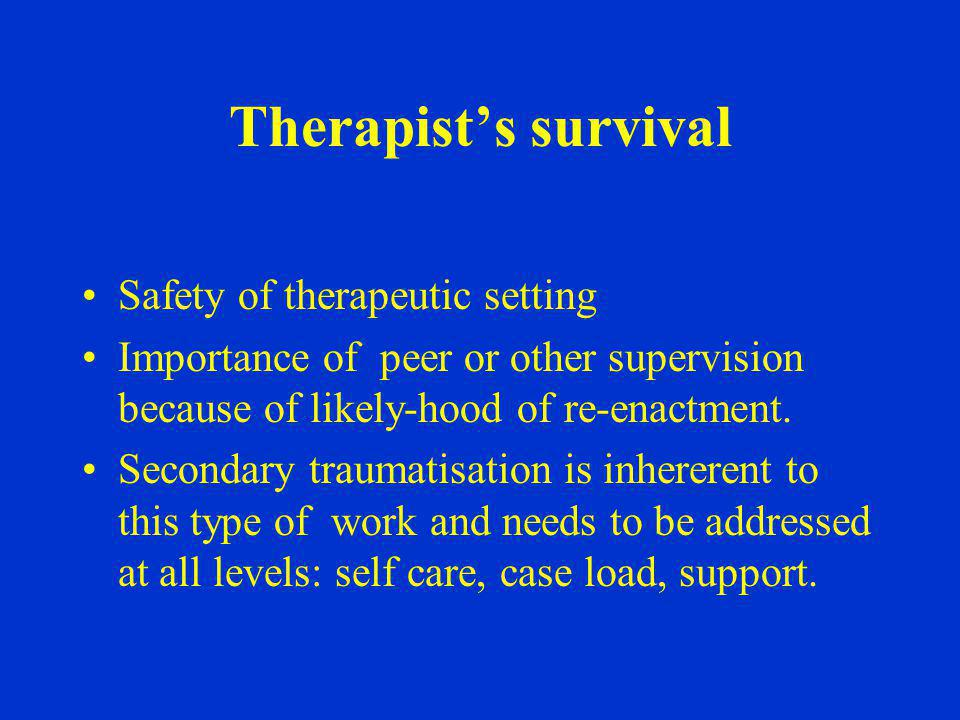 Therapist's survival Safety of therapeutic setting