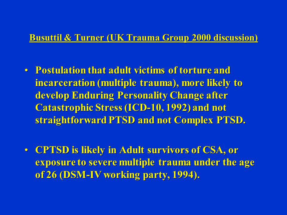 Busuttil & Turner (UK Trauma Group 2000 discussion)