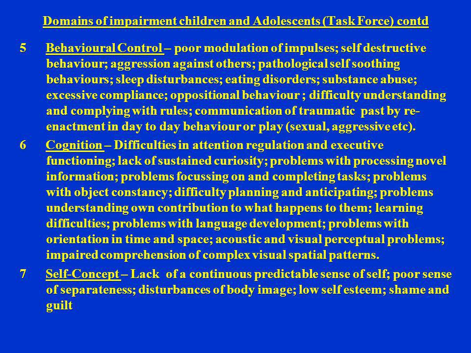 Domains of impairment children and Adolescents (Task Force) contd