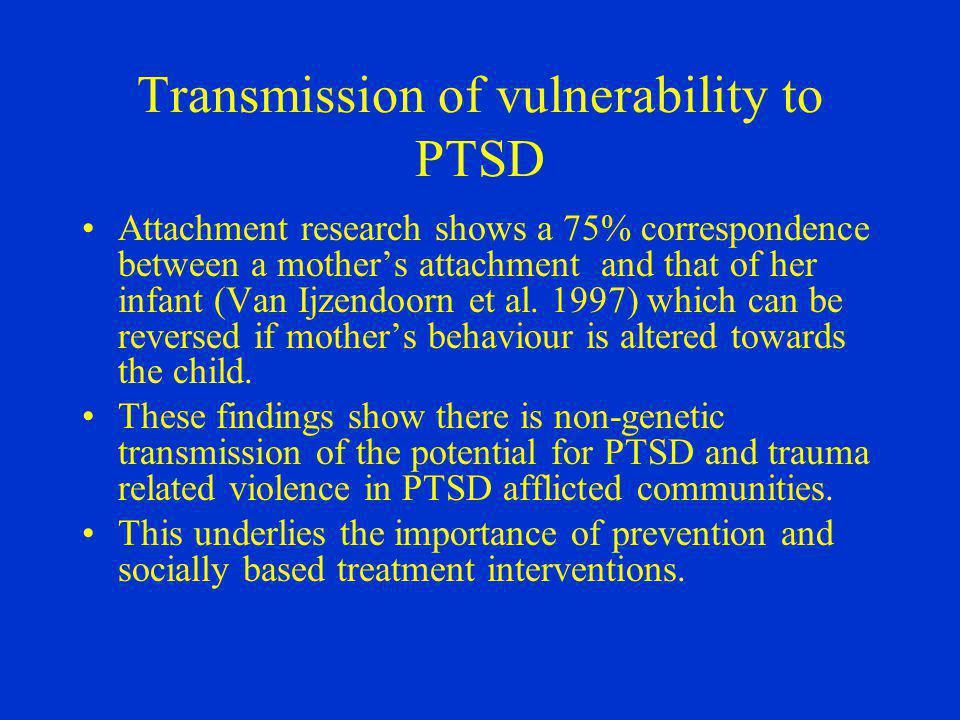 Transmission of vulnerability to PTSD