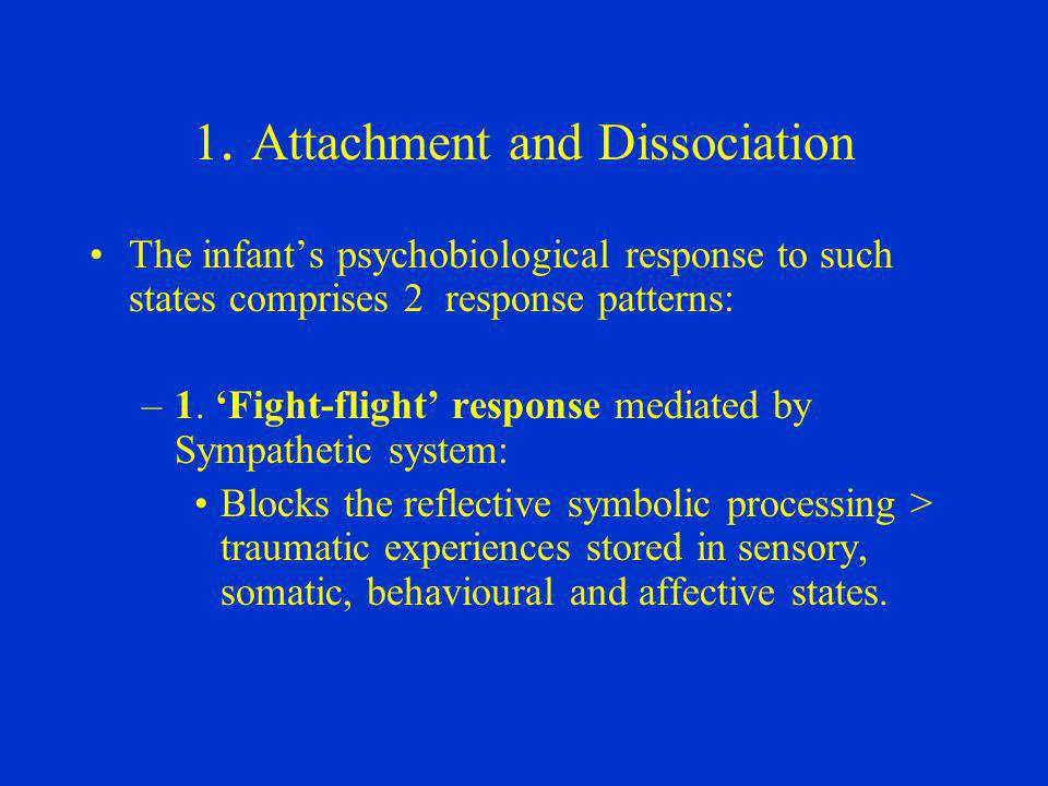 1. Attachment and Dissociation