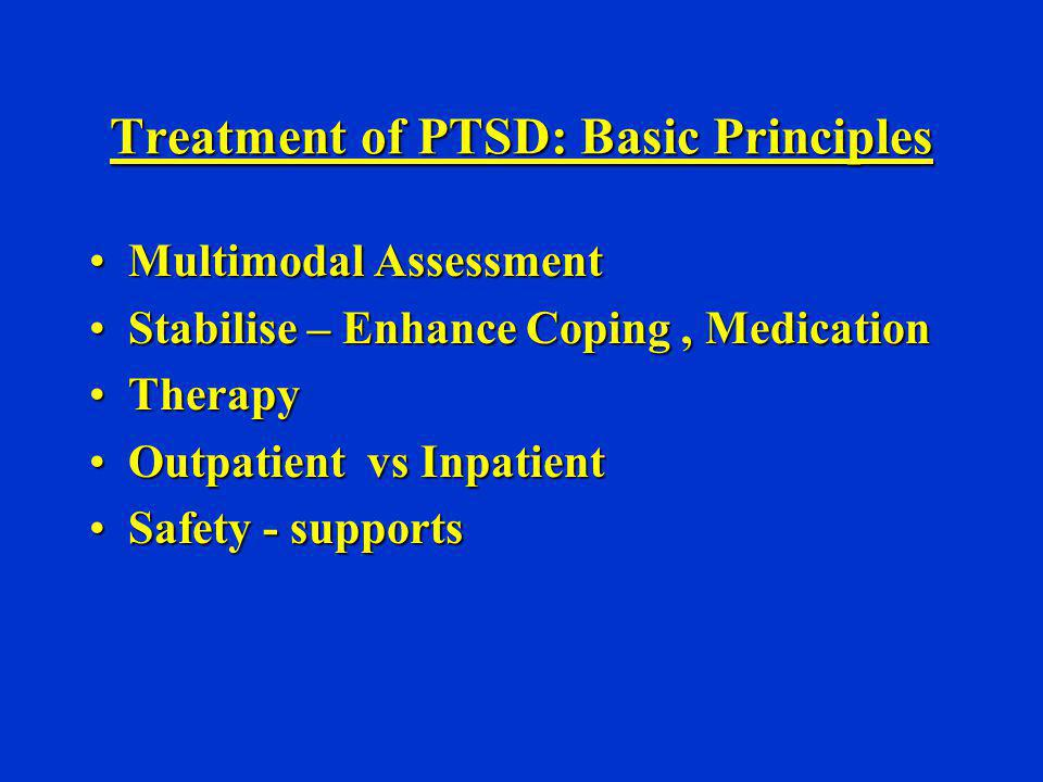 Treatment of PTSD: Basic Principles