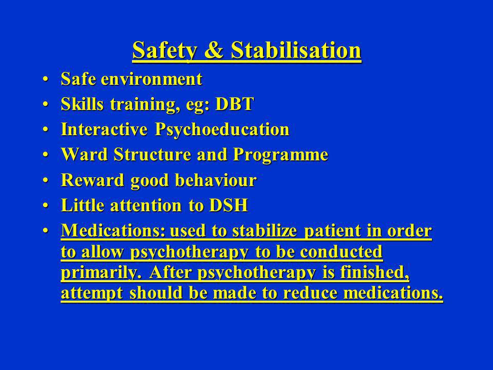 Safety & Stabilisation