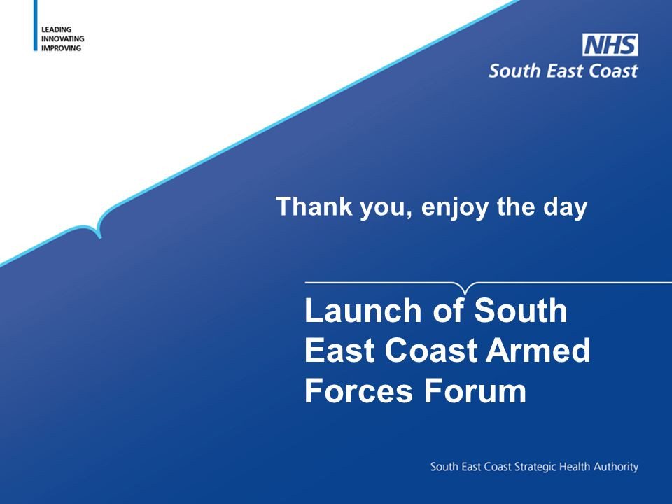 Launch of South East Coast Armed Forces Forum