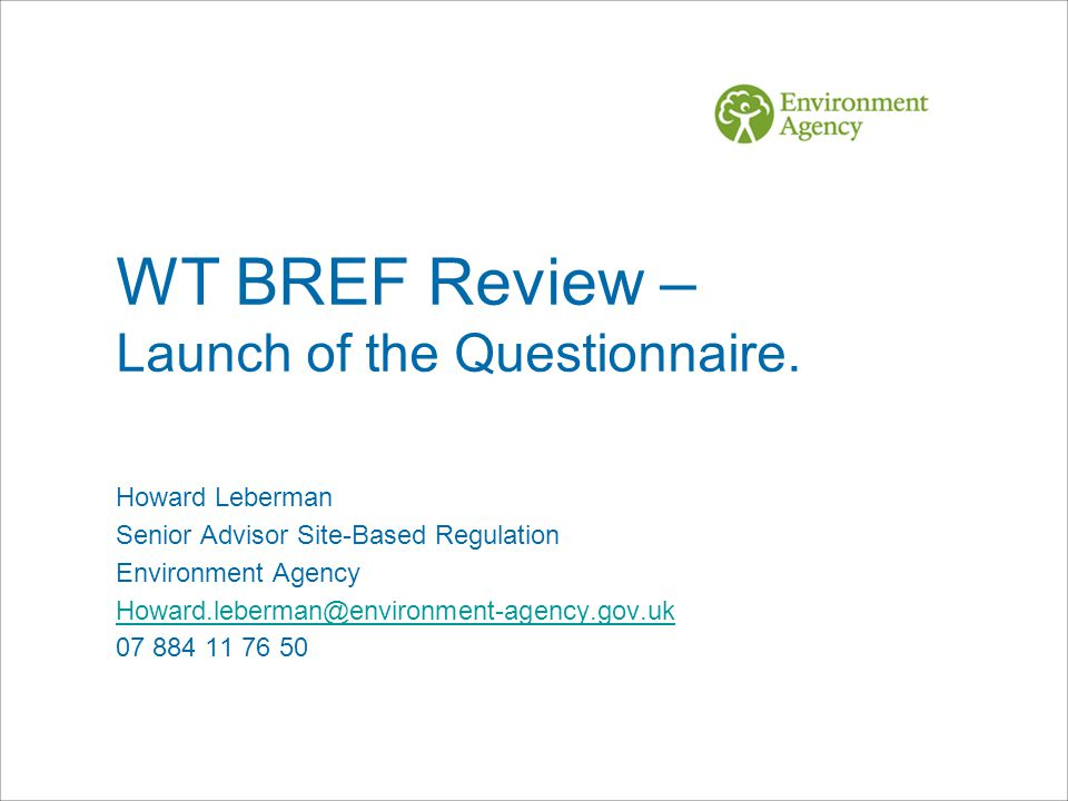 WT BREF Review – Launch of the Questionnaire.