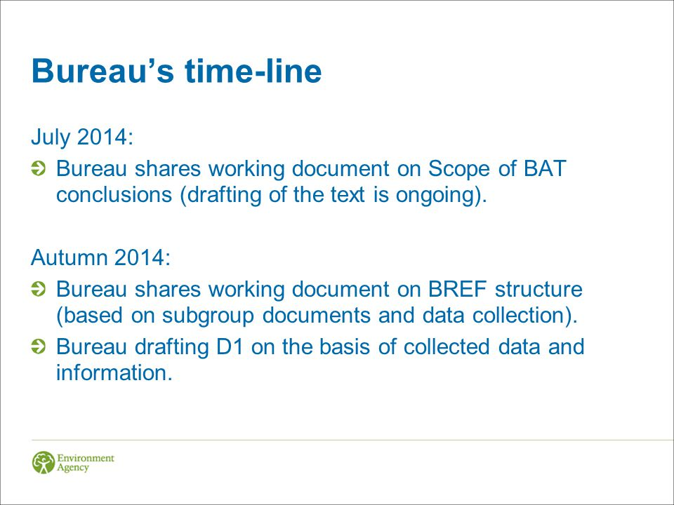 Bureau's time-line July 2014: