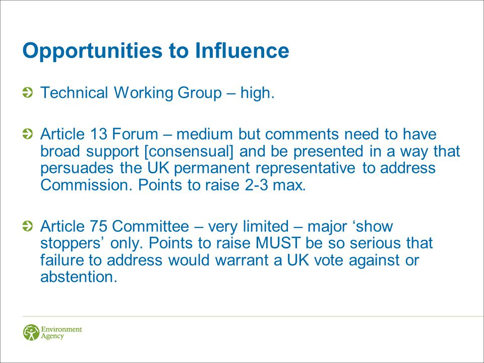 Opportunities to Influence