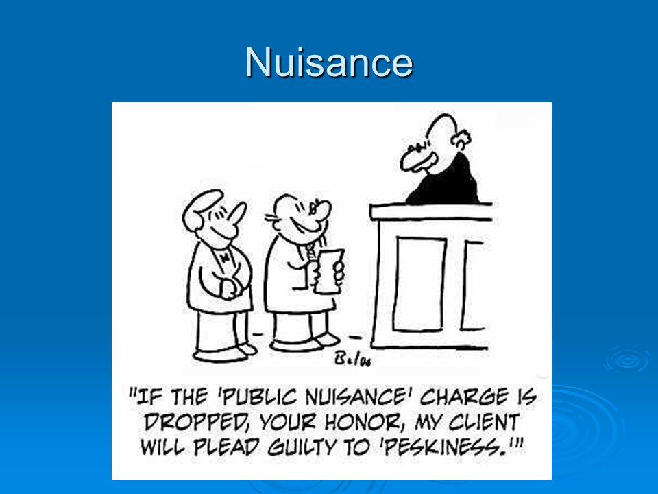 Nuisance