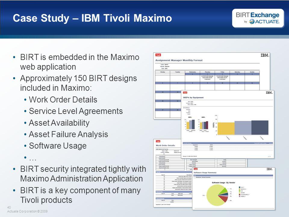 Case Study – IBM Tivoli Maximo
