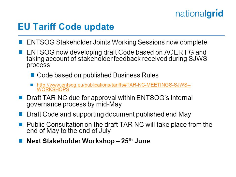 EU Tariff Code update ENTSOG Stakeholder Joints Working Sessions now complete.