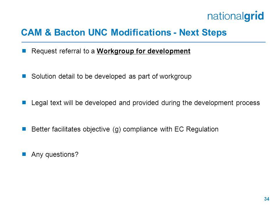 CAM & Bacton UNC Modifications - Next Steps