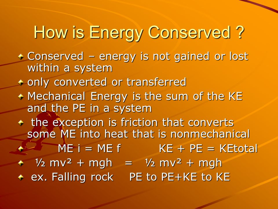 How is Energy Conserved