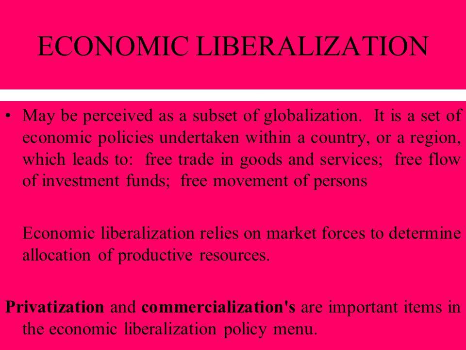 ECONOMIC LIBERALIZATION