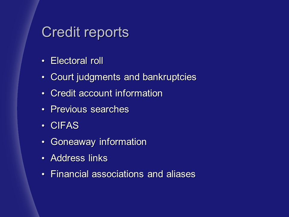 Credit reports Electoral roll Court judgments and bankruptcies