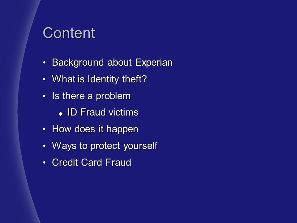 Content Background about Experian What is Identity theft
