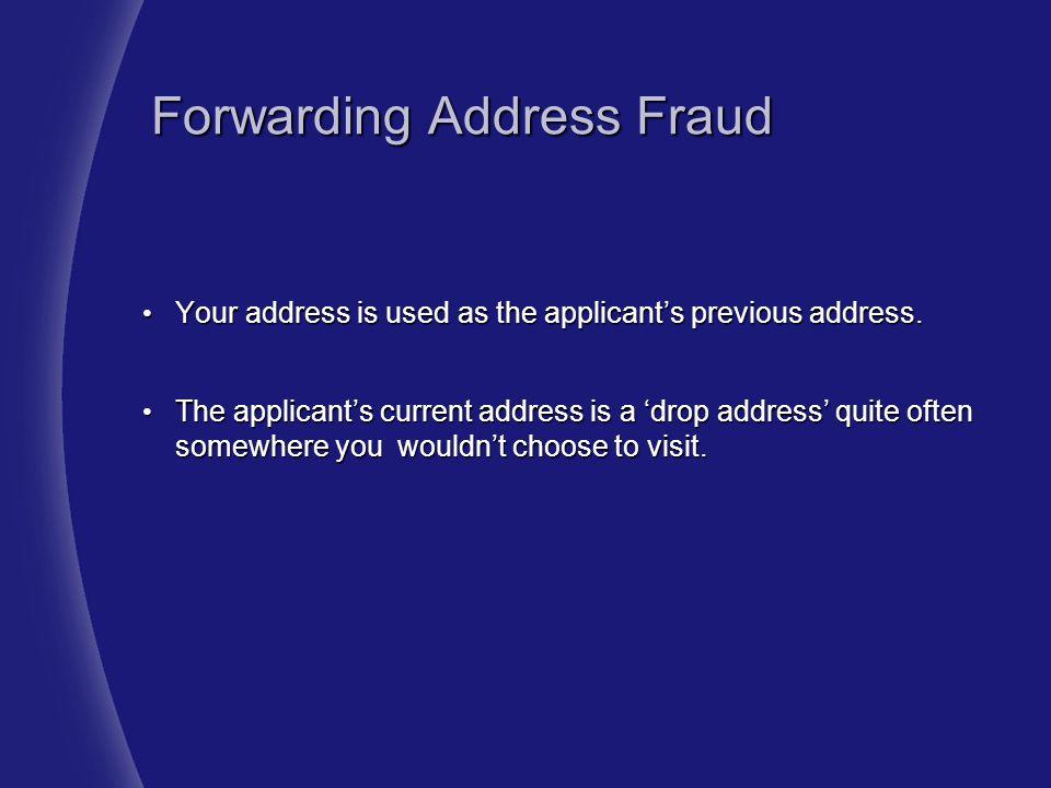 Forwarding Address Fraud