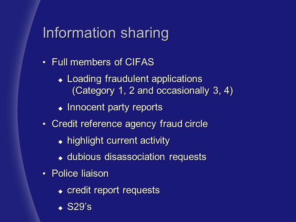 Information sharing Full members of CIFAS