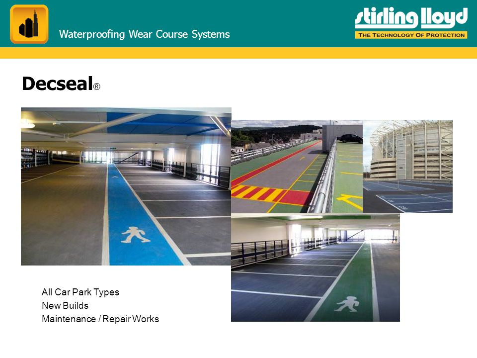 Decseal® Waterproofing Wear Course Systems All Car Park Types