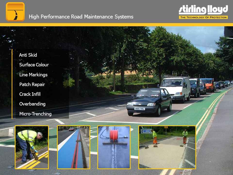 High Performance Road Maintenance Systems