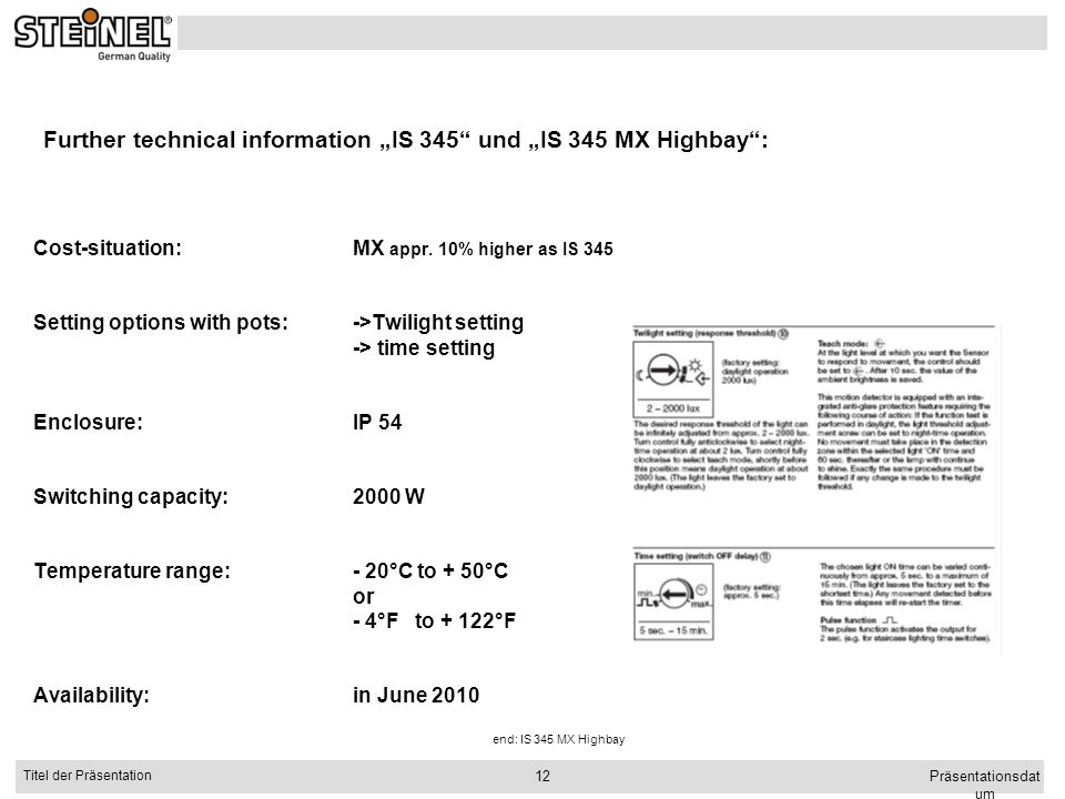 """Further technical information """"IS 345 und """"IS 345 MX Highbay :"""